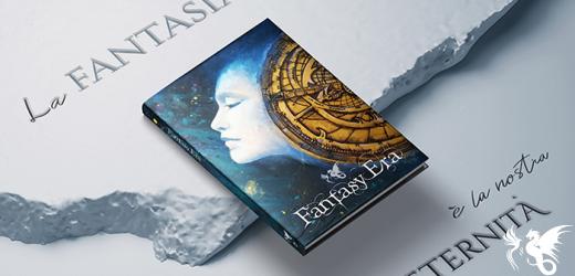 Dai sogni alla carta: Fantasy Era Magazine diventa realtà grazie al crowdfunding